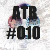 ATR | PODCAST #010 EXCLUSIVE