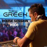DJ-THE GREEK @ HOUSE SESSION