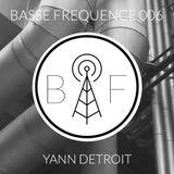 Basse Fréquence 006 - Yann Detroit