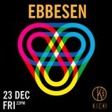 ebbesen live @kick's (part1)