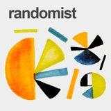 Randomist 002 - Naninimamonto