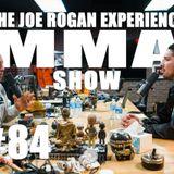 JRE MMA Show #84 with Brendan Schaub