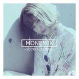 MONEMIX #3 -SECRET LOUNGE-