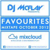 DJ Mcflay® - Favourites Mixtape October 2012