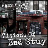Easy Espen Presents Visions Of Bed Stuy