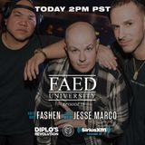 FAED University Episode 25 featuring Fashen & Jesse Marco - 10.3.18