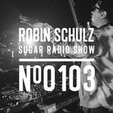 Robin Schulz | Sugar Radio 103