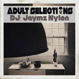 DJ Jaymz Nylon - Adult Selections #238