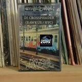 For Your Listening Pleasure side A - DJ Crossphader