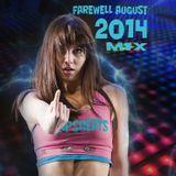 Farewell August 2014 Mix