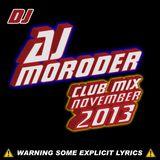 AJ Moroder Club Mix November 18th 2013