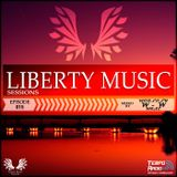 Liberty Music Episode 015 mixed by worldly-wise