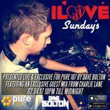 Dave Bolton presents ILOVE SUNDAYS feat. Charlie Lane live on Pure 107 02.04.2017