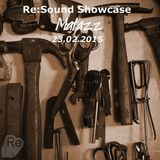 The Re:Sound Showcase 022 - Matazz - Top Picks January / February 15')
