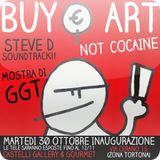 Steve D - Buy Art Not Cocaine Soundtrack (October 2012)