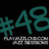 playjazzloud jazz sessions vol. 48