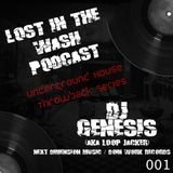 LOST IN THE WASH PODCAST 001 - DJ GENESIS