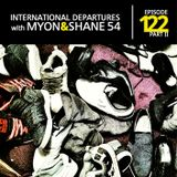 Myon & Shane 54 - International Departures 122 (Part 2) (29-03-2012)