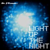 Dr. J Presents: Light Up The Night