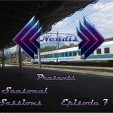 Nendis Presents Seasonal Sessions ... Episode 7