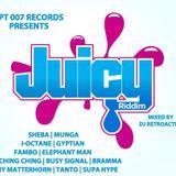 DJ RetroActive - Juicy Riddim Mix [UPT 007 Records] February 2012
