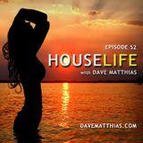 HouseLife | Episode 52