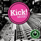 Kick! Music Show for Thurs 8th October with JOE On IO Studio 2