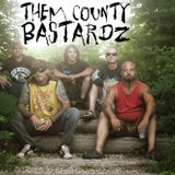 TVOM 2/18/15 Them County Bastardz Part 3