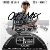 Podcast : OKLMix DJ Serom