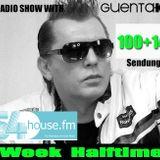 Week Halftime Show 100+14 mit Guenta K Last Show 2014