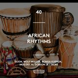 40 - African Rhythms, Tribal House, Percussive Jazz, Bongo madness