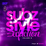 Subz Style Seduction Vol 9