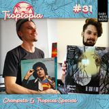Troptopia # 31 Champeta & Tropical w/ Nave Migratoria & Modrums 20.06.192019