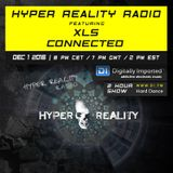 Hyper Reality Radio 048 – XLS & ConnecteD