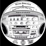 DJ Color C2 - Bass Breaks & Ghetto Funk Mix Vol 1