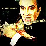 A Bloody Halloween Mix, Part 20 !