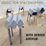 Music for Space Hoppers with Bernie Arthur 17th November 2018