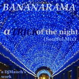 A trick of the night (Soulful Mix) BANANARAMA