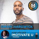 MotivateU! with June Archer Feat. Omari Hardwick