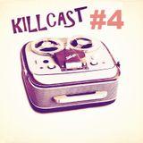 DA FUNKILLAZ - killcast #4