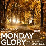 Monday Glory #10