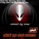 Shut up and Dance Part 6 - mixed by MSP