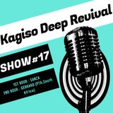 KAGISO DEEP REVIVAL_-_SHOW # 17 (MIXED BY SANZA)_01