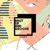 Shut Up and Groove Vol. 3