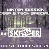 Skinner - Winter Session 2014(Deep & Tech Special)[MY BEST OF 2014]
