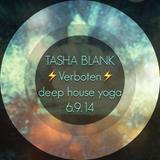 TASHA BLANK @ Verboten // Deep House Yoga