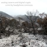HC - Analog Caverns and Digital Crypts