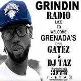 GRINDIN RADIO GRENADA GATEZ & DJ TAZ