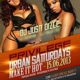 @JustDizle - Live from Urban Saturdays @ Privilege Club 06.15.13(Cologne Germany)