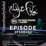 Aly  Fila - Future Sound of Egypt 432 (22.02.16)